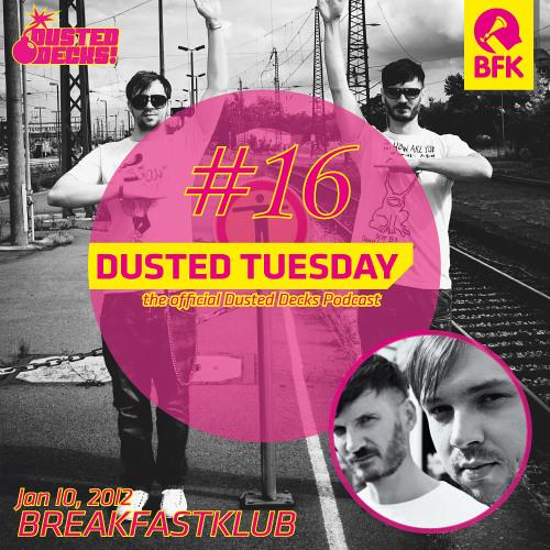 Dusted Tuesday #16 - Breakfastklub (Jan 10, 2012)