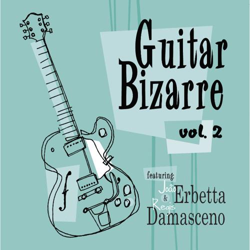 Guitar Bizarre Vol.2