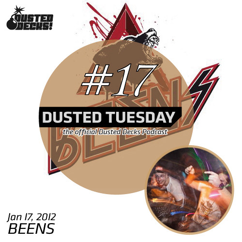 Dusted Tuesday #17 - Beens (Jan 17, 2012)