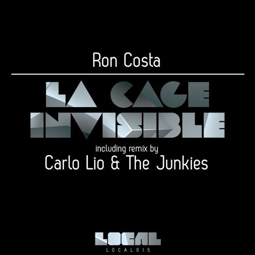 Ron Costa - La Cage Invisible (Carlo Lio & The Junkies Remix) [SC-EDIT]