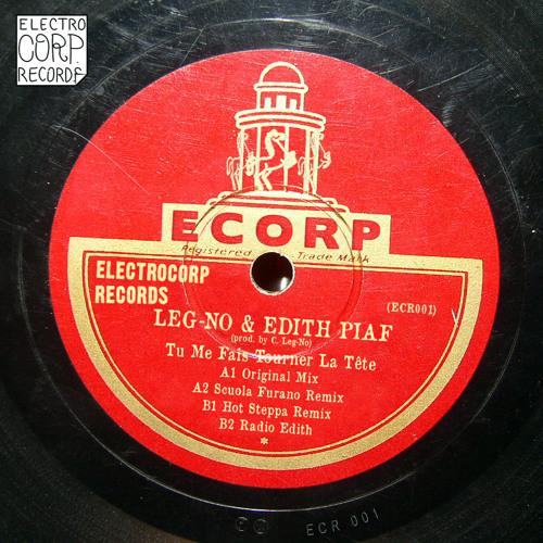 04. Leg-No & Edith Piaf - Tu Me Fais Tourner La Tête (Radio Edith)