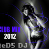 CLUB MIX 2O12  By: ReD5 DJ