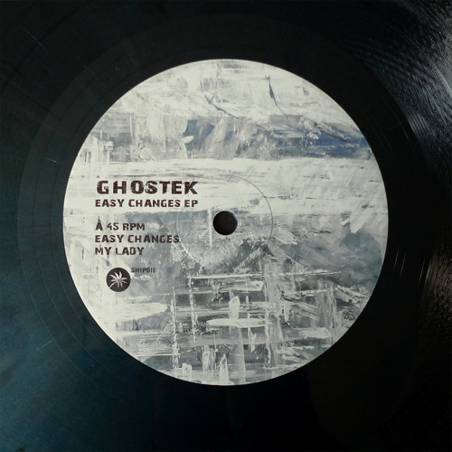 Ghostek - Easy Changes EP (Teaser Ship011)