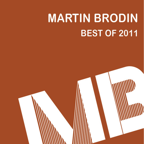 Best of 2011 (at least some of it) - Dj Mix by Martin Brodin