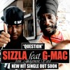 Free Download: Sizzla feat. G-Mac - Question