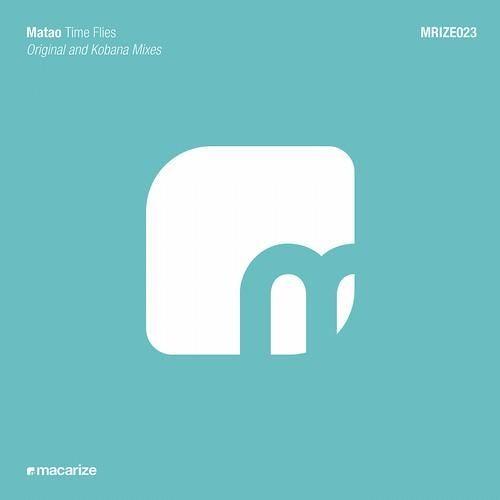 Matao - Time Flies (Kobana Remix)
