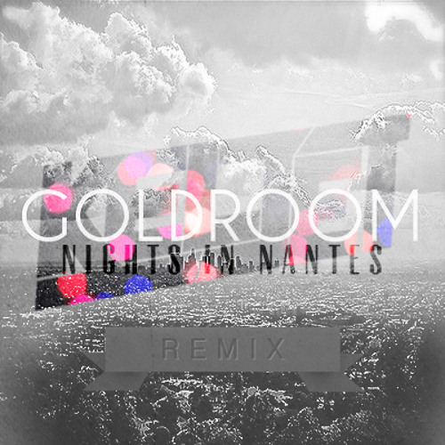 Goldroom - Nights In Nantes (Keljet Remix)