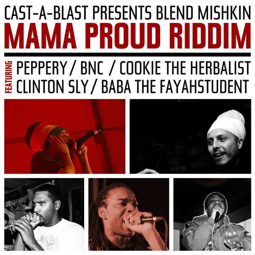 Blend Mishkin - Mama Proud Riddim (Medley) Promo Mix