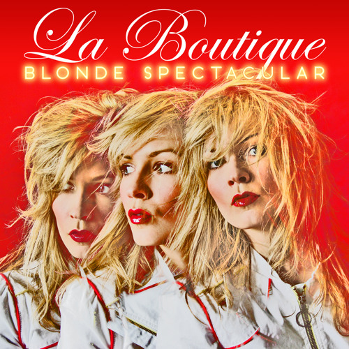 Blonde Spectacular (Fed Conti Original Blonde mix) - LA BOUTIQUE - preview