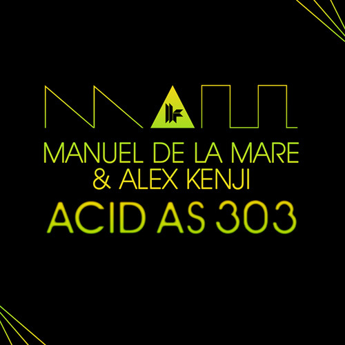 Manuel De La Mare & Alex Kenji - Acid As 303 - Out 23.1.12