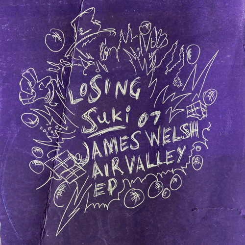 JAMES WELSH - AIR VALLEY EP