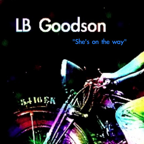 """""""She's on the way"""" by LB GooDsoN."""