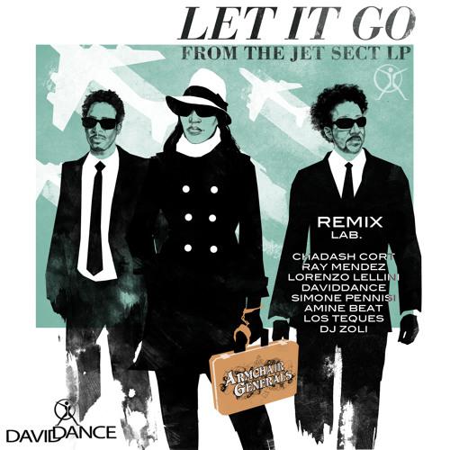 Armchair Generals - Let it go (Los Teques Remix)