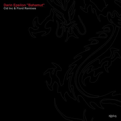 (preview) Darin Epsilon - Bahamut (Original Mix) - [Replug]