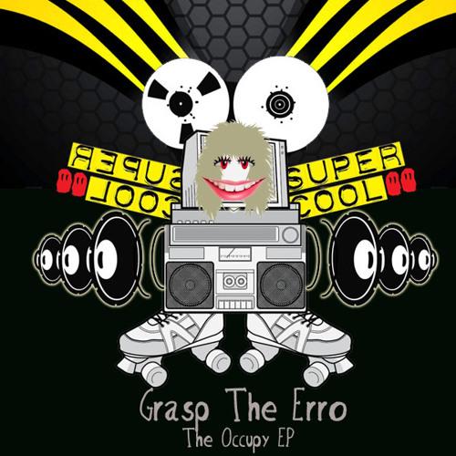 Grasp The Erro - Occupy SUPPER059