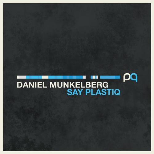 Daniel Munkelberg - Anonymus (OUT on Plastiq)