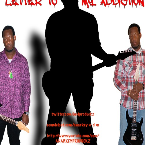 LETTER TO MY  ADDICTION (prod. by Crickets Make Math)