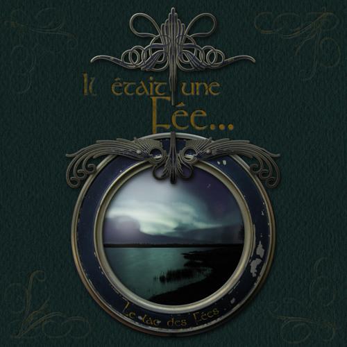 02 Le Lac des Fées