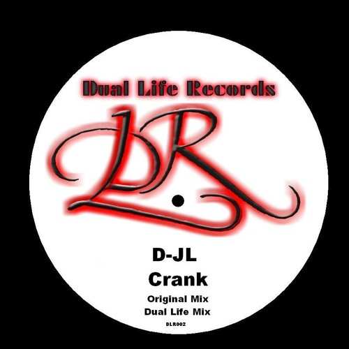 D-JL - Crank EP - DLR002 - Buy It on Beatport