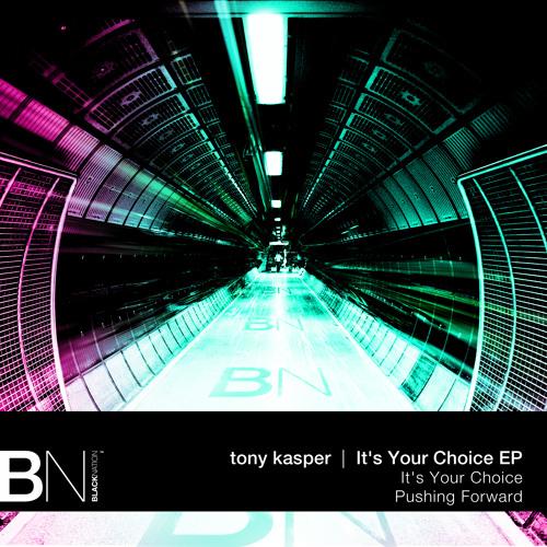 Tony Kasper - It's Your Choice (original) (BNR660)
