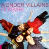 Ferrari by Wonder Villains