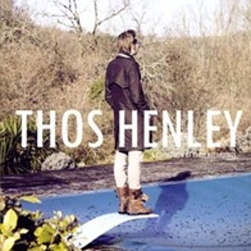 Thos Henley - So English