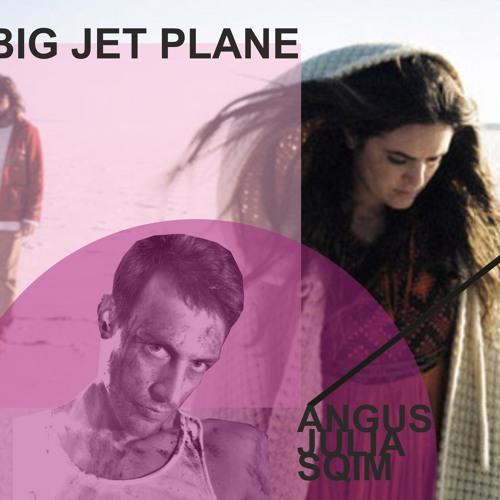 Angus & Julia Stone  - BigJetPlane (Sqim Edit)