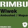 Wiwek - Magua (Original mix) RIMBU