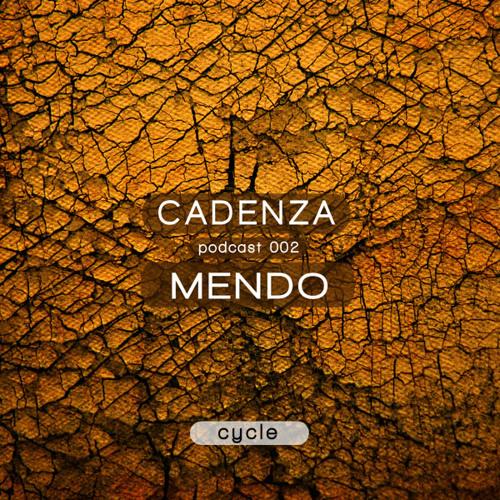 Cadenza Podcast | 002 - Mendo (Cycle)