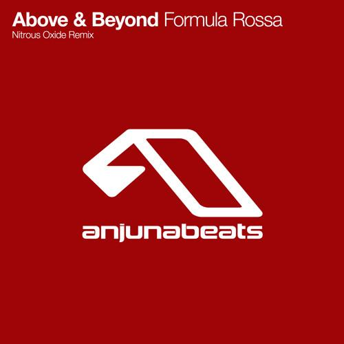 Above & Beyond - Formula Rossa (Nitrous Oxide Remix)
