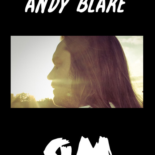 GETME! Guest Mix 47 : Andy Blake