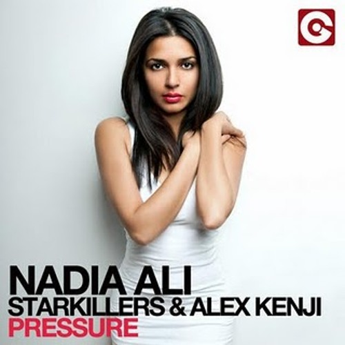 Nadia Ali, Starkillers & Alex Kenji - Pressure (Liam Macca & Adzy S Remix)