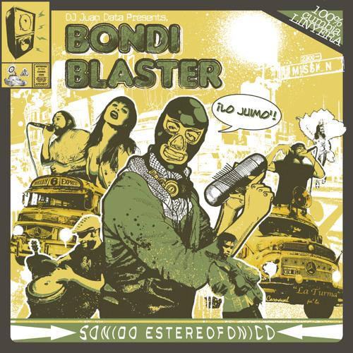 Bondi Blaster - Lo Juimo!