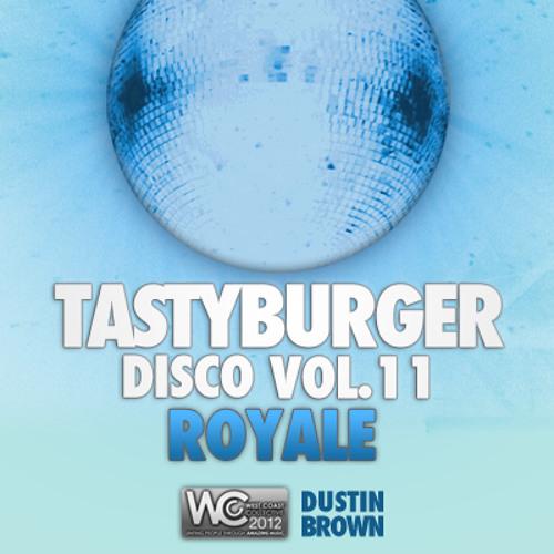 Tasty Burger Disco Vol 11   Royale