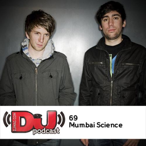 DJ Weekly Podcast 69: Mumbai Science