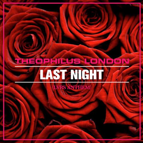 Last Night (LVRS ANTHEM)