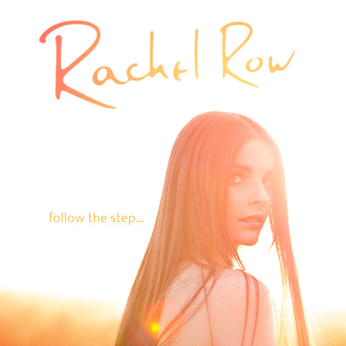 Rachel Row - Follow the Step