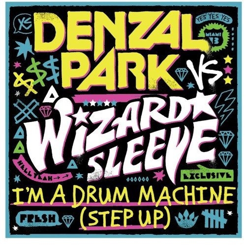 Denzal Park vs Wizard Sleeve – I'm A Drum Machine (Step Up) (Ralvero Remix) [Dirty Vocal]
