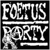 Foetus Party - Positive Sodomie