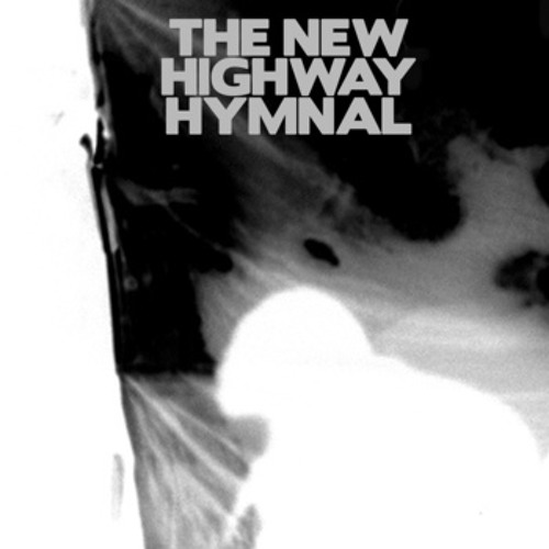 The New Highway Hymnal - Blackened Hands