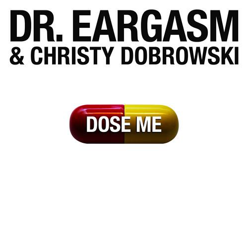 Dose Me (Feat. Christy Dobrowski)