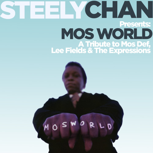 Mos World: A Tribute to Mos Def, Lee Fields & The Expressions