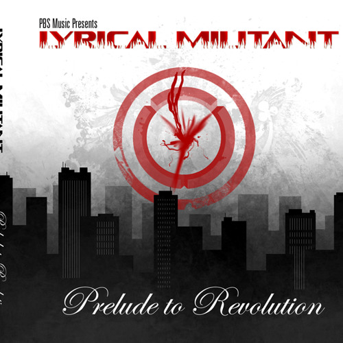 Lyrical Militant - PRELUDE TO REVOLUTION - January 20, 2012
