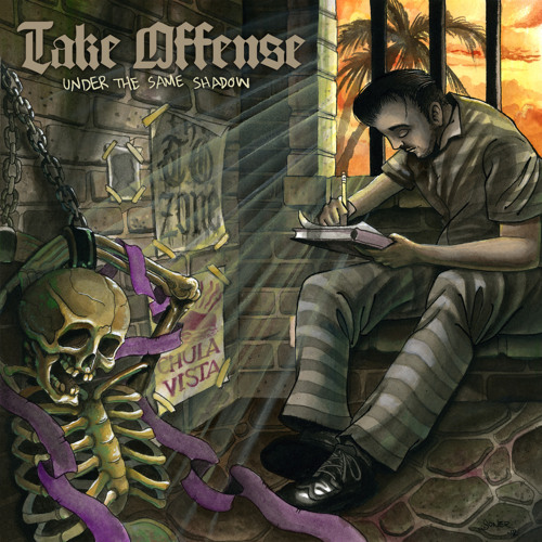 Take Offense - (We All Live) Under The Same Shadow