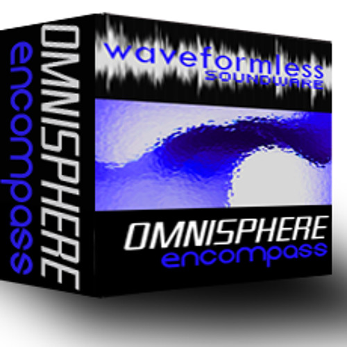 Waveformless Soundware Omnisphere Encompass Demos