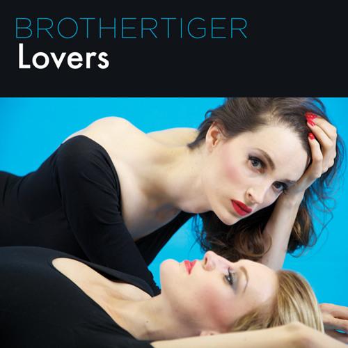 Brothertiger - Lovers (Avec Avec Remix)