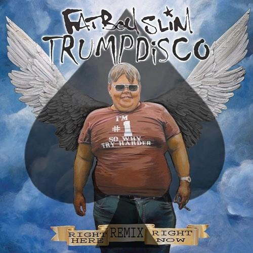 Fatboy Slim - Right Here Right Now (Trumpdisco Remix)