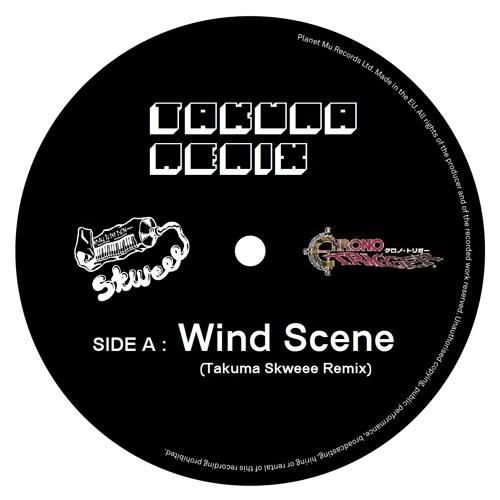 Wind Scene  (Takuma Remix)