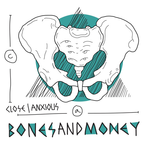Bones & Money - 'Close'