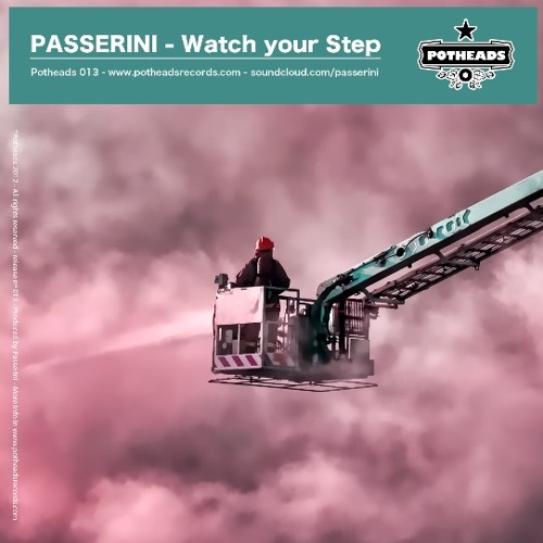 Passerini - Watch Your Step (Original Mix) [Potheads Records]